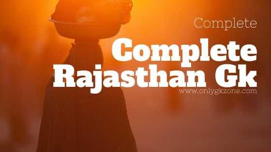 Complete Rajasthan Gk
