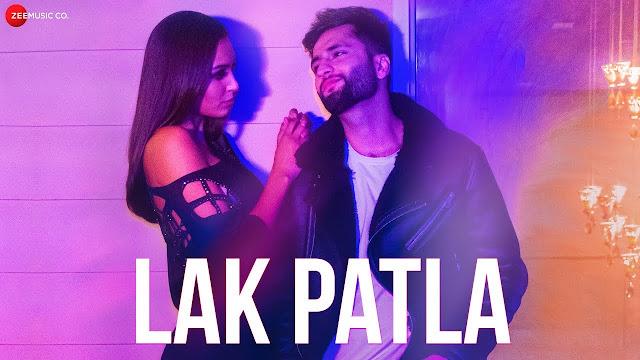 Lak Patla lyrics- Oye Sheraa