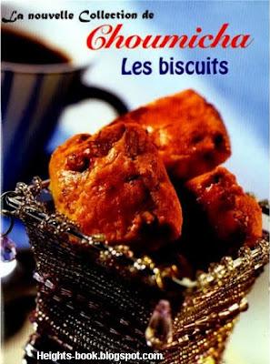 Télécharger Livre Gratuit Les Biscuits de Choumicha pdf