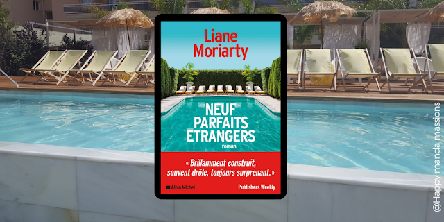 neuf parfaits étrangers - Liane Moriarty avis chronique livres
