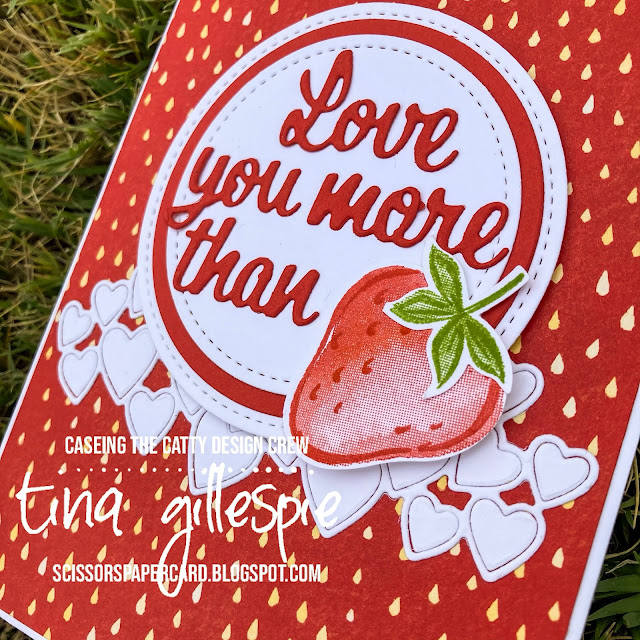 scissorspapercard, Stampin' Up!, CASEing The Catty, Berry Blessings, Sweet Strawberry, Love You More Than Dies, Stitched be Mine Dies, Berry Delightful DSP