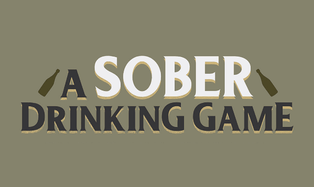 A Sober Drinking Game