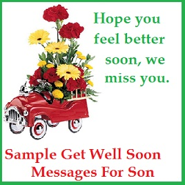 get well soon messages and wishes son