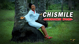 [Gospel Video] Chismile - Unbroken Word (Directed By Skypoint Empire)