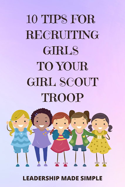 10 Tips for Recruiting Girls to Your Girl Scout Troop