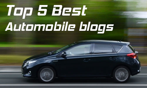 Top 5 Honest Automobile Blogs in India -Auto advice