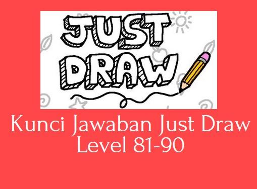 Kunci Jawaban Just Draw Level 81-90