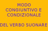 MODO CONGIUNTIVO E CONDIZIONALE DEL VERBO SUONARE