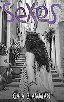 Sex-O-S by Gaia B. Amman