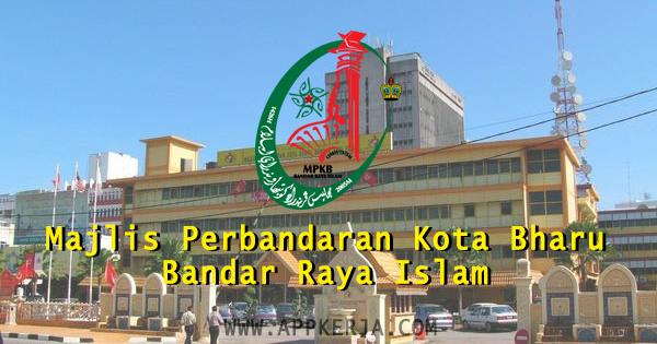 Jawatan Kosong Majlis Perbandaran Kota Bharu Bandar Raya Islam 15 Mac 2018 Appjawatan Malaysia