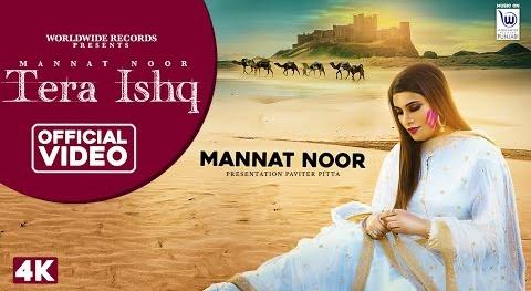 Tera Ishq Lyrics   Mannat Noor   Gurmeet Singh   Latest Punjabi Song  New Song 2020