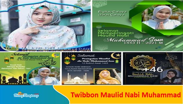 Gratis! Link Download Twibbon Peringatan Maulid Nabi Muhammad SAW 2021