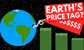 What is Earth worth ?