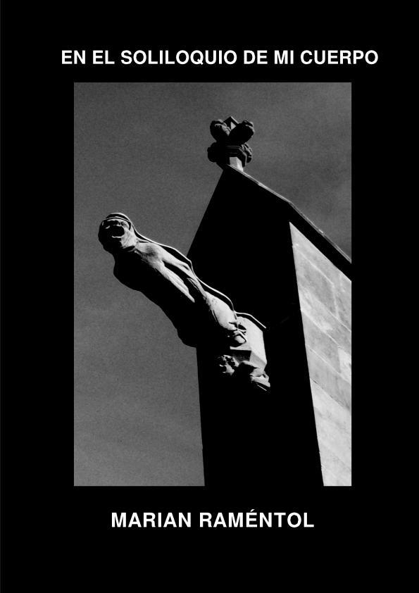 EN EL SOLILOQUIO DE MI CUERPO, nuevo poemario de Marian Raméntol