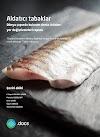 Dünya çapında bulunan deniz ürünleri yer değiştirmeleri raporu