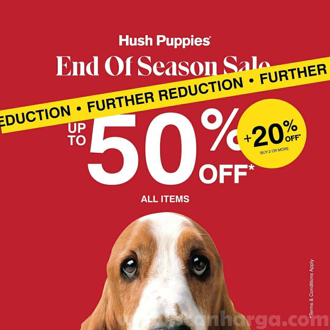 Promo Hush Puppies End Of Season Sale Periode 3 - 14 Oktober 2020