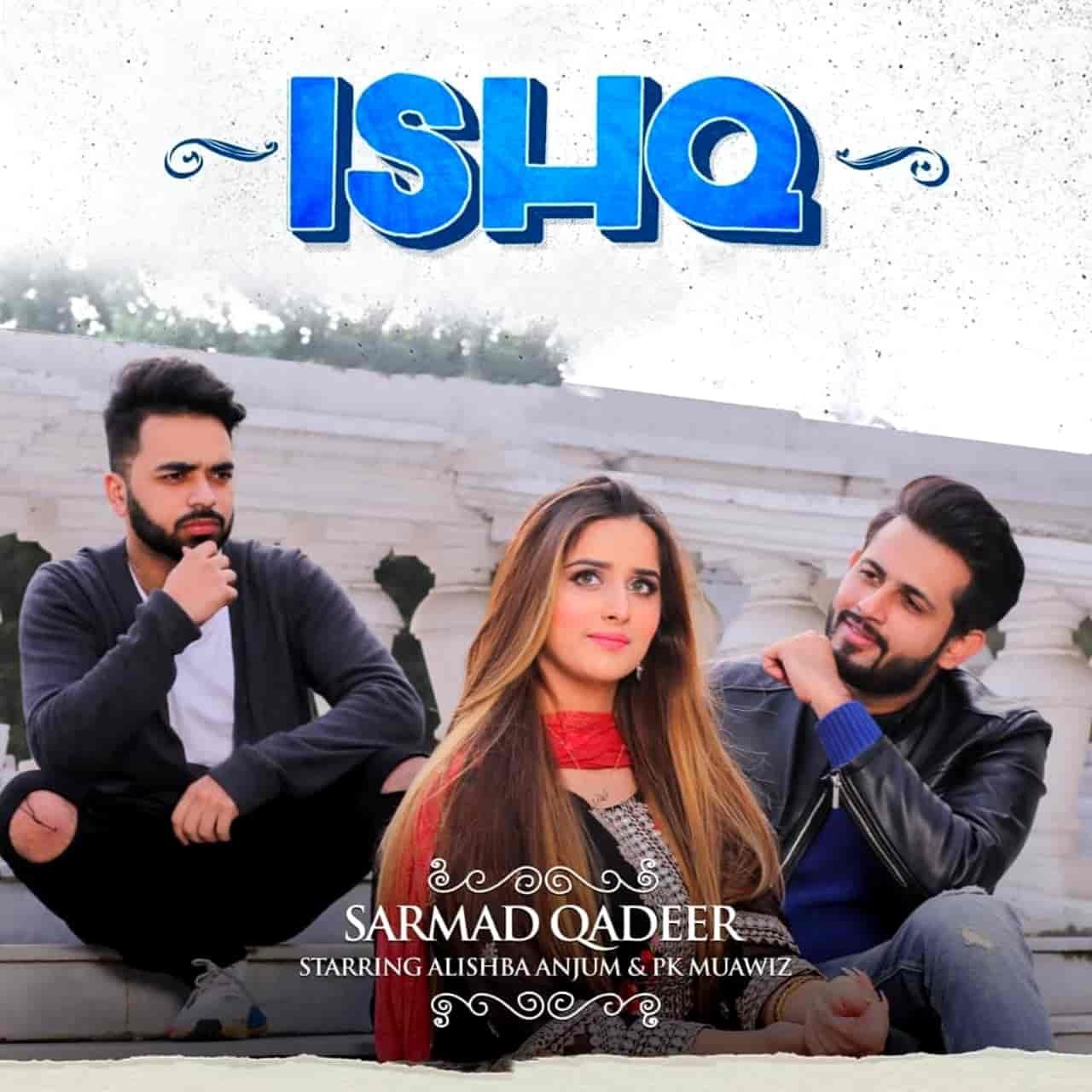 Ishq Song Image Features Alishba Anjum And Pk Muawiz
