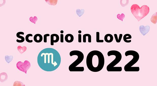 Will Scorpio Find Love in 2022 ?