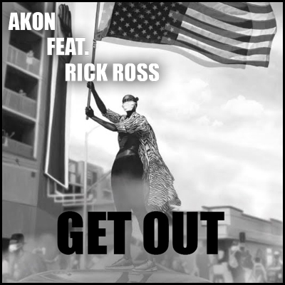 Get Out - Akon ft. Rick Ross