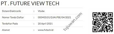 Vtube PT Future View Tech Telah terdaftar di PSE Kominfo