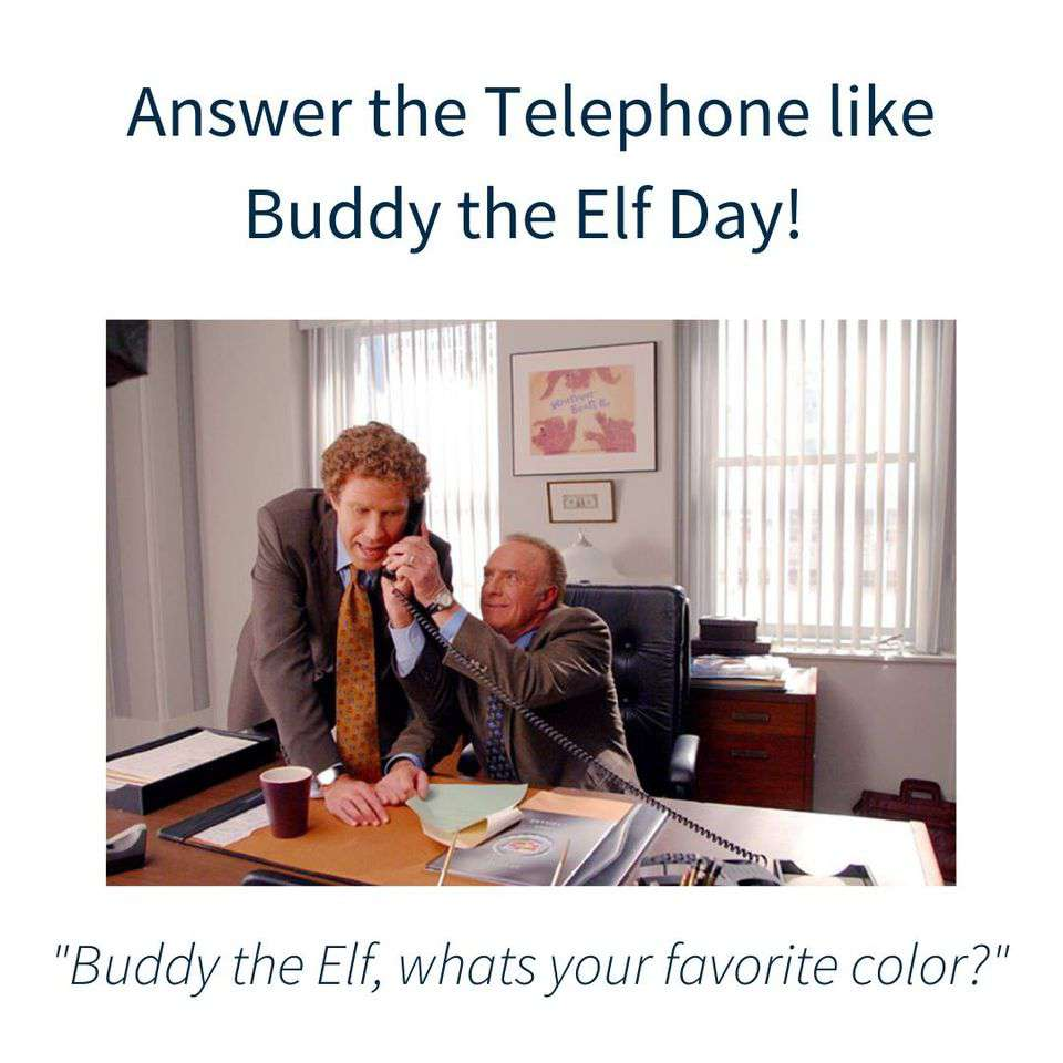 Answer The Telephone Like Buddy The Elf Day Wishes Unique Image