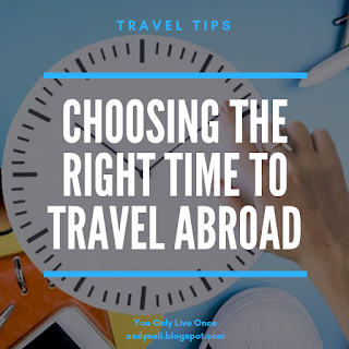 Choosing the right time to travel