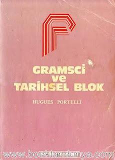Hugues Portelli - Gramsci ve Tarihsel Blok