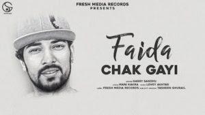 Faida Chak Gayi Lyrics – Garry Sandhu