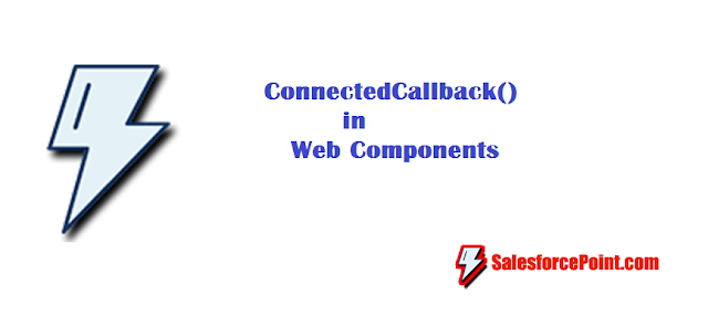 connectedCallBack in Lwc