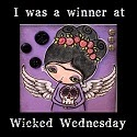 Winner at wicked Wednesday