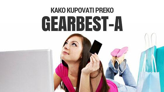 Internet kupovina preko Gearbesta iz Srbije