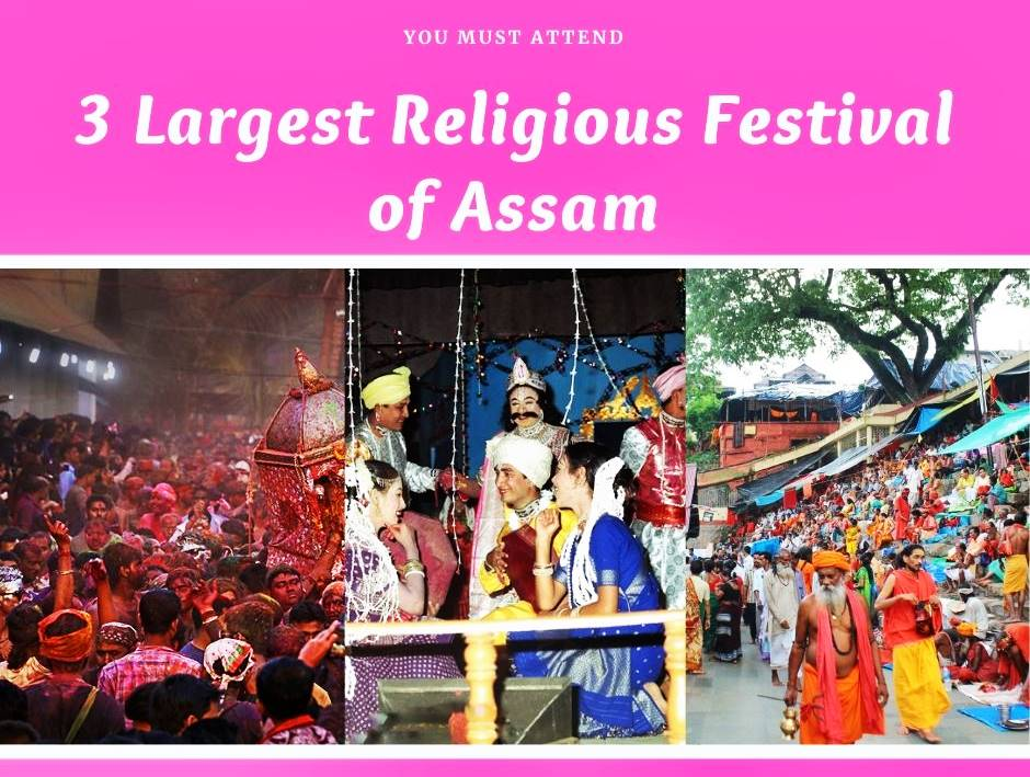 3 Largest Religious Festival of Assam you must attend