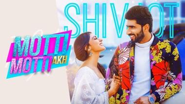 Motti Motti Akh Lyrics - Shivjot & Gurlez Akhtar
