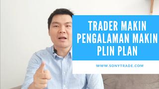 trader investor semakin berpengalaman dan profesional semakin plin plan tidak tegas