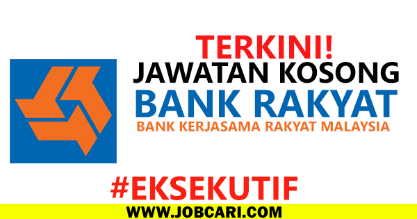 BANK RAKYAT VACANCIES 2016