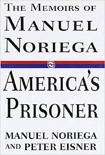 The Memoirs of Manuel Noriega. America´s prisoner