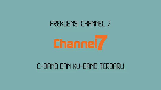 Frekuensi Channel 7 di Satelit Thaicom 6