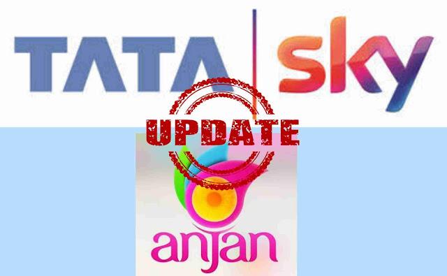 Tata Sky New Update- Anjan TV Channel