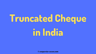 what is a truncated cheque