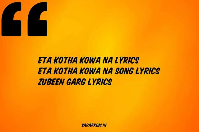 Eta Kotha Kowa Na Lyrics Eta Kotha Kowa na song Lyrics