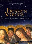 Heaven voices - Capitanata, Giulietta Bandiera (meditazione)