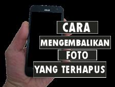 Cara Ampuh Mengembalikan File Foto Yang Terhapus