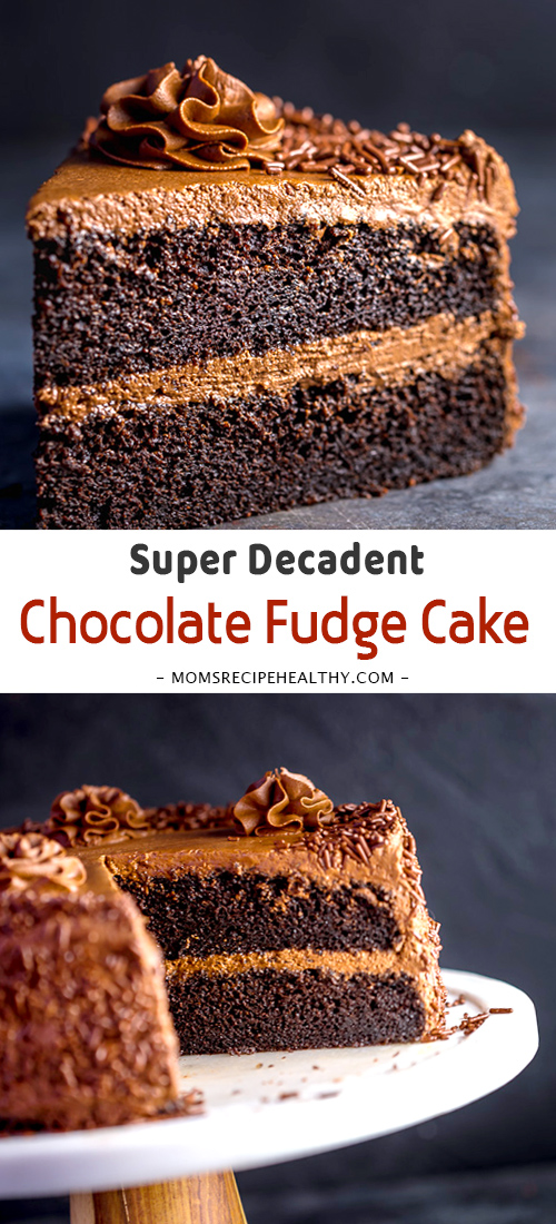 Super Decadent Chocolate Cake with Chocolate Fudge Frosting #ChocolateDessert