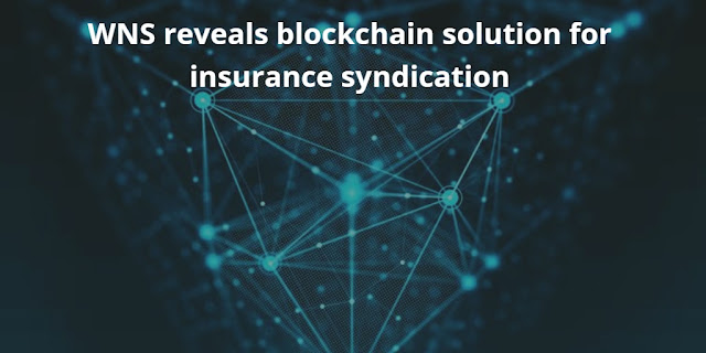 WNS reveals blockchain solution for insurance syndication