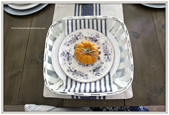 French Country Farmhouse Fall Dining Room-Tablescape-Placesetting-Tobacco Basket-Transferware-Blue and White-From My Front Porch To Yours
