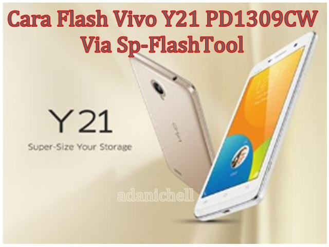 Cara Flash Vivo Y21 PD1309CW Via Sp-FlashTool