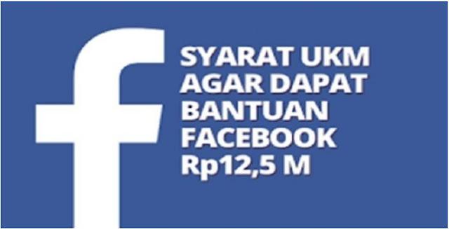 Selain Pemerintah ternyata Facebook Beri Bantuan UKM Rp Hingga 12,5 miliar , Ini Syarat dan Cara Daftarnya