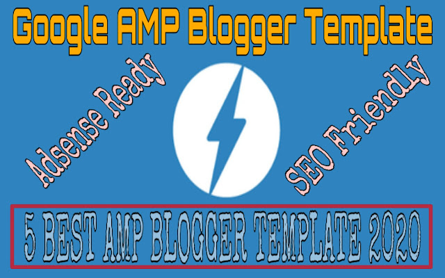 Best Google AMP Blogger Template 2020