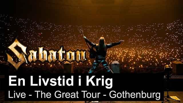"""Sabaton - """"En Livstid I Krig"""" (Live - The Great Tour - Gothenburg)"""