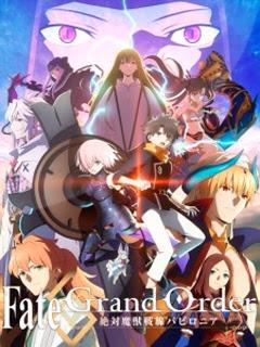 Assistir Fate/Grand Order: Zettai Majuu Sensen Babylonia Online